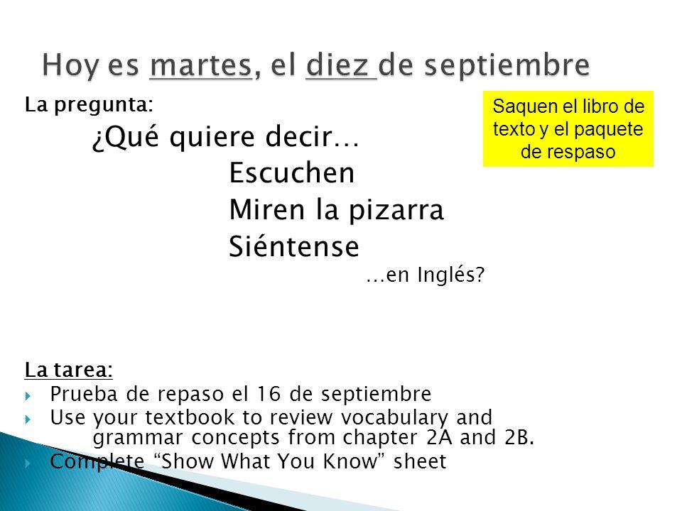 Hoy es martes, el diez de septiembre