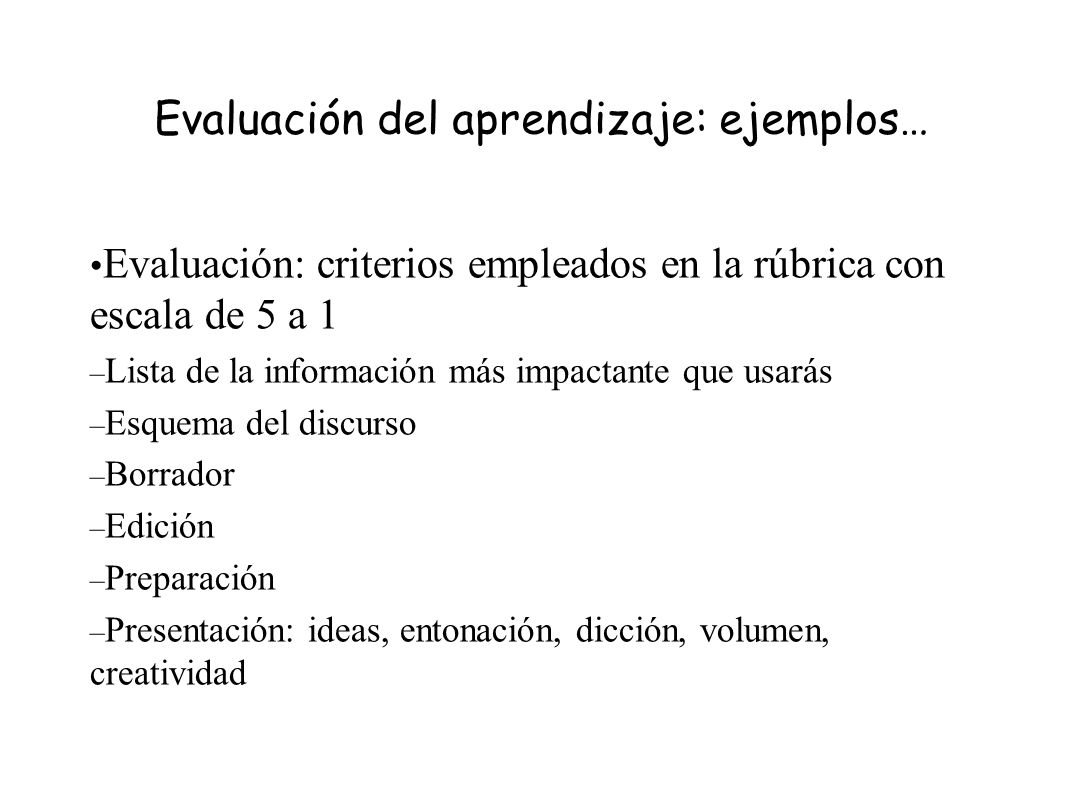 Evaluación del aprendizaje: ejemplos…
