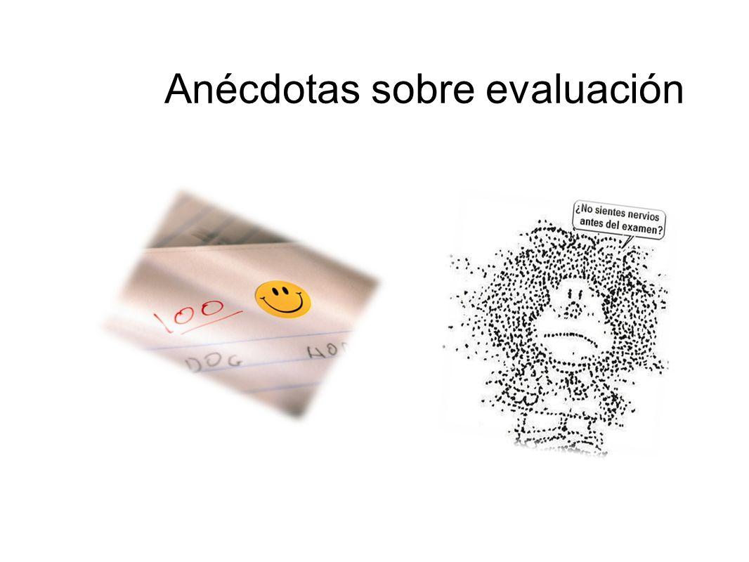 Anécdotas sobre evaluación