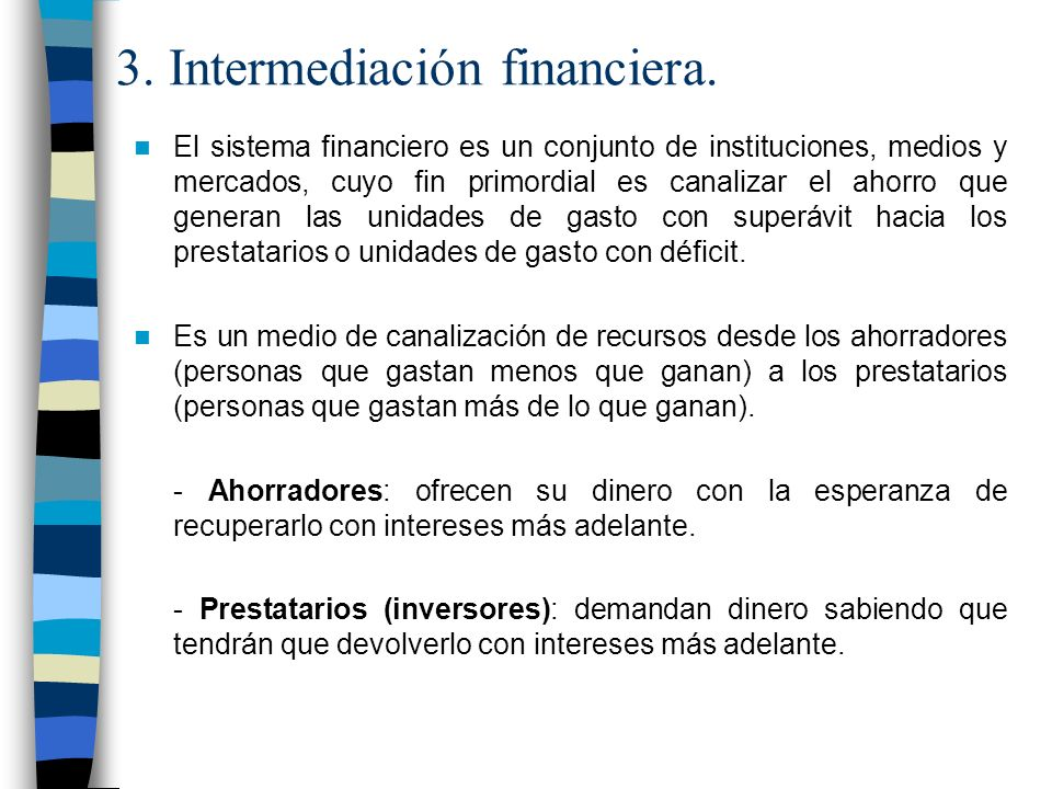 3. Intermediación financiera.