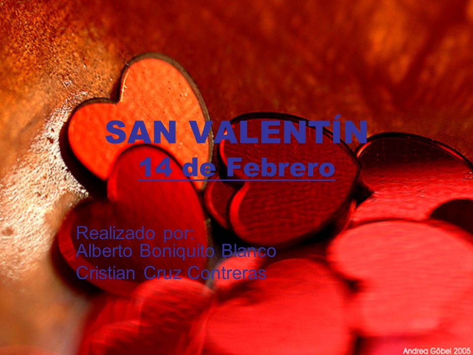 SAN VALENTÍN 14 de Febrero