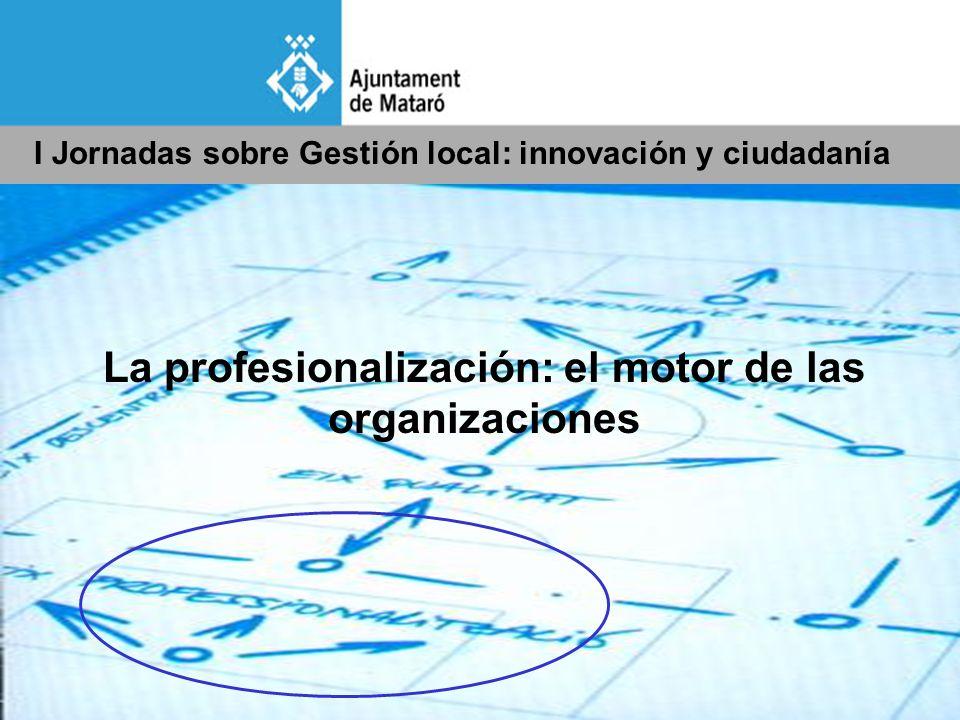 La profesionalización: el motor de las organizaciones