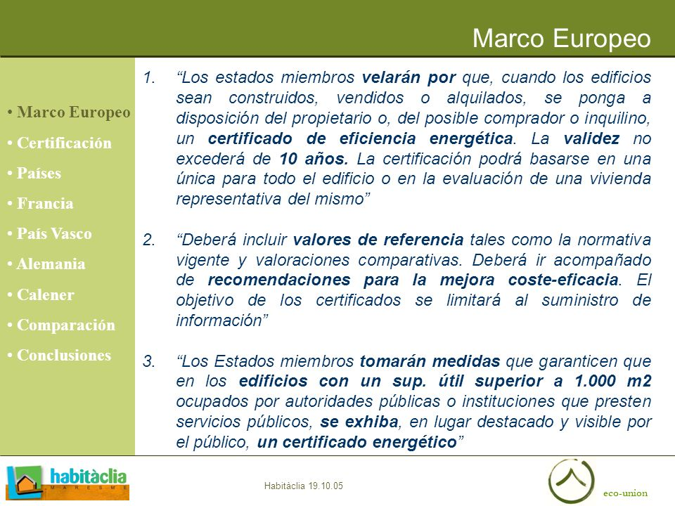 Marco Europeo Marco Europeo. Certificación. Países. Francia. País Vasco. Alemania. Calener. Comparación.