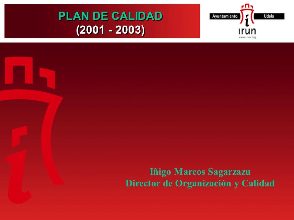 Iñigo Marcos Sagarzazu Director de Organización y Calidad