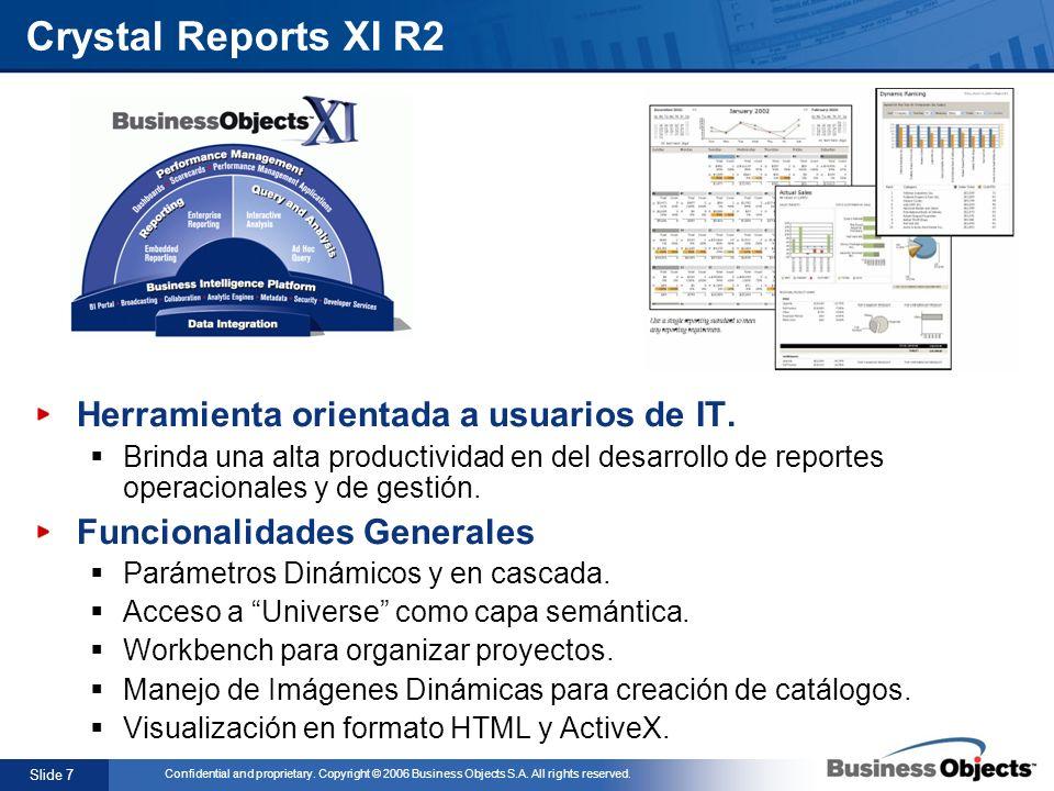 Crystal Reports XI R2 Herramienta orientada a usuarios de IT.