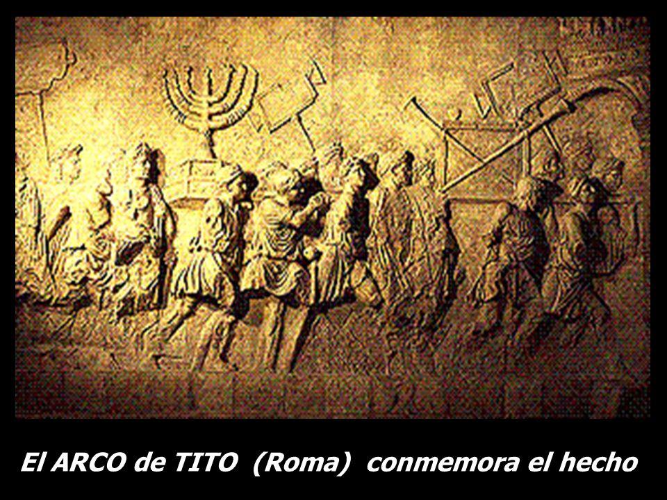 El ARCO de TITO (Roma) conmemora el hecho