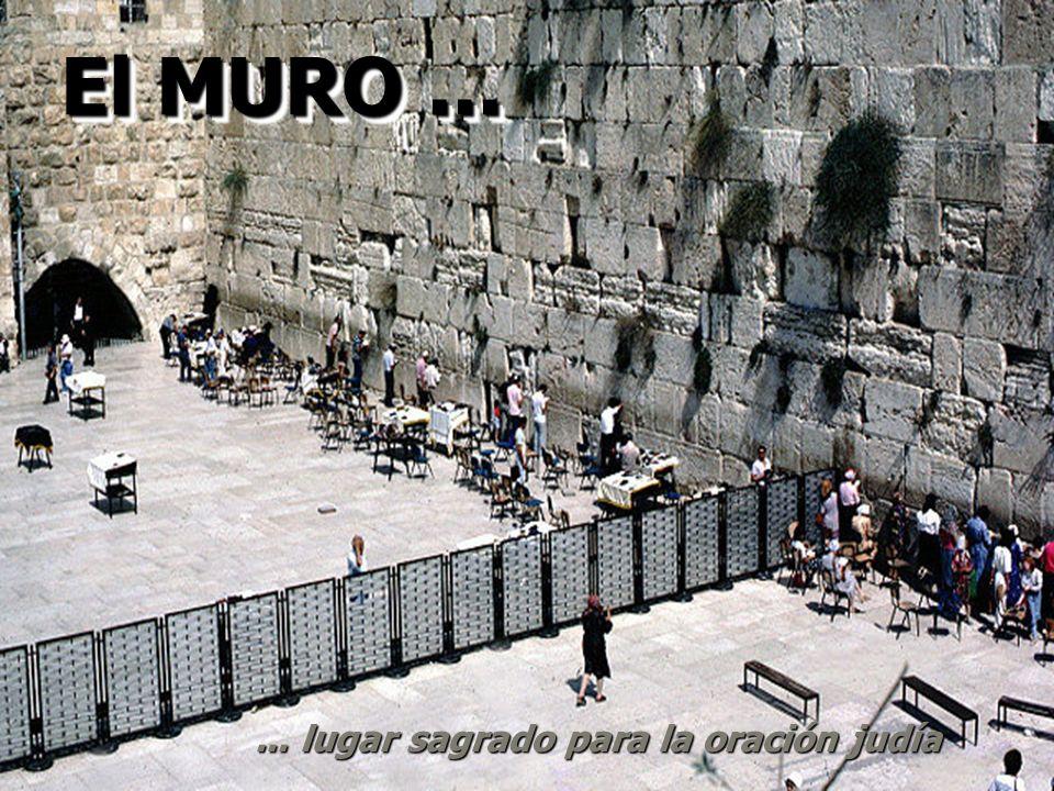 ... lugar sagrado para la oración judía