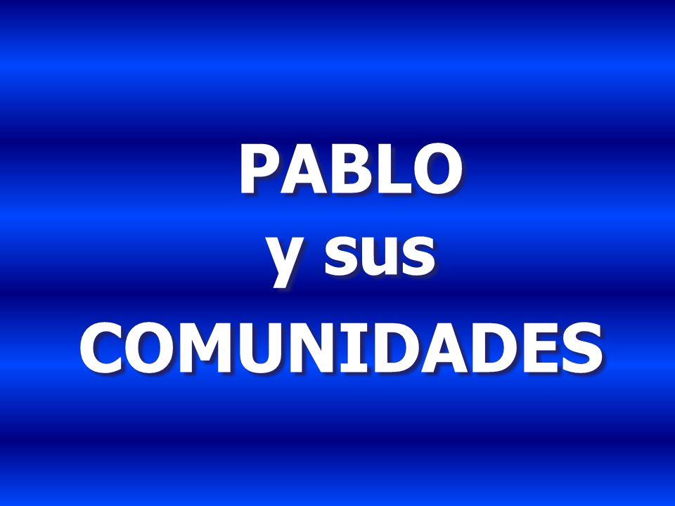 PABLO y sus COMUNIDADES