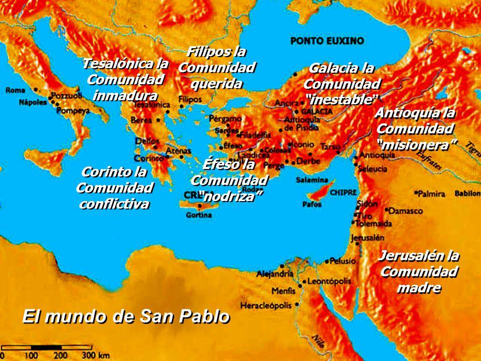 El mundo de San Pablo Filipos la Comunidad Tesalónica la querida