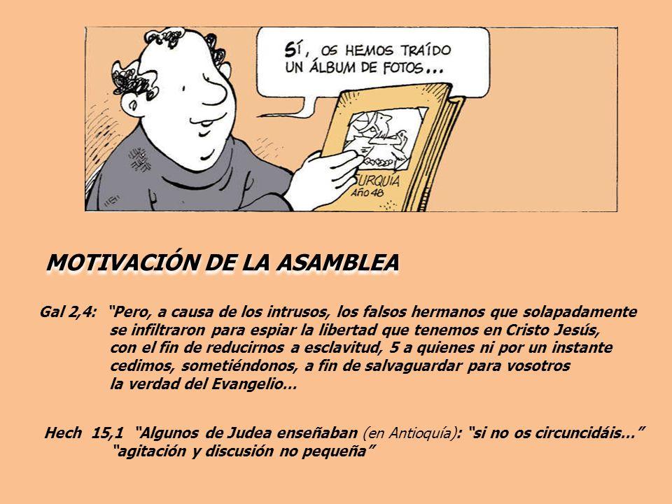 MOTIVACIÓN DE LA ASAMBLEA