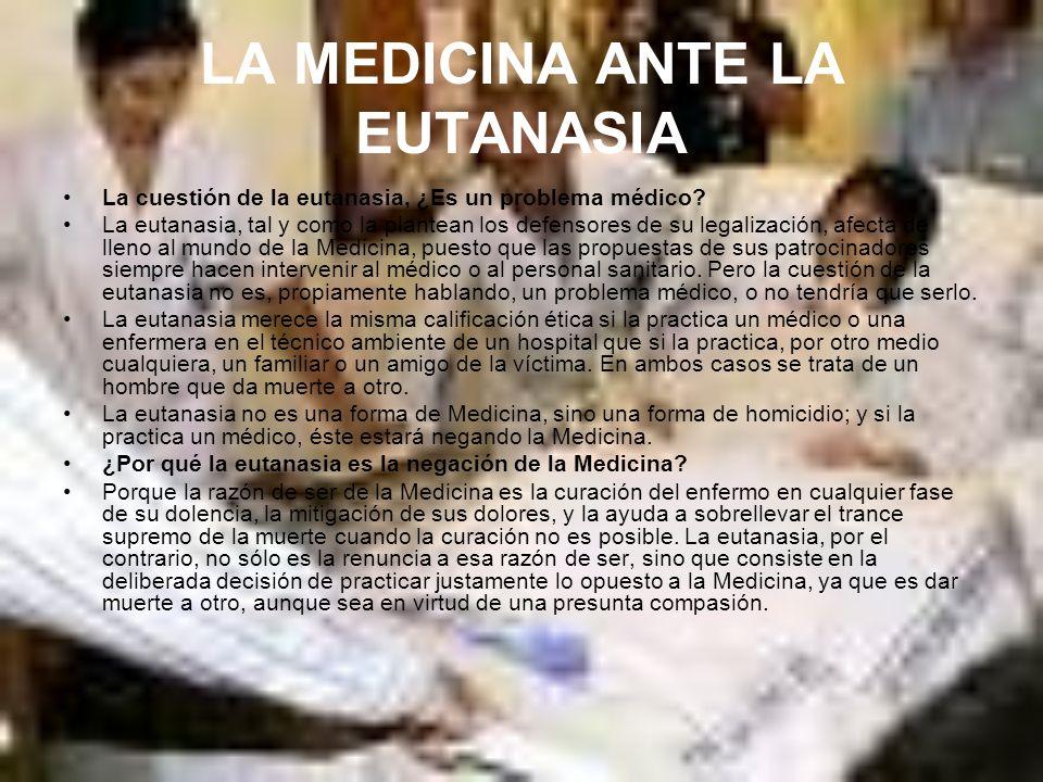 LA MEDICINA ANTE LA EUTANASIA