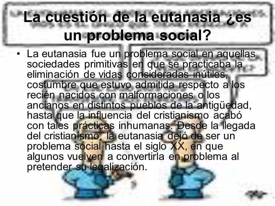 La cuestión de la eutanasia ¿es un problema social