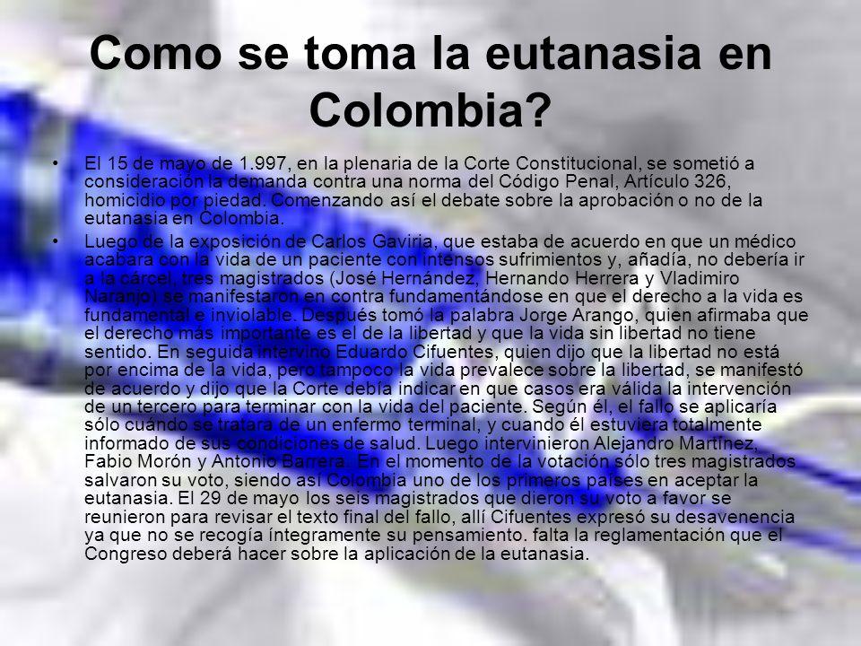 Como se toma la eutanasia en Colombia