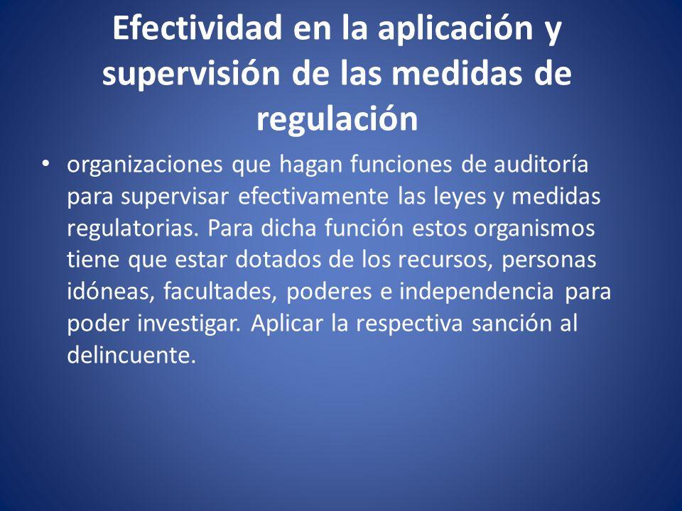 Efectividad en la aplicación y supervisión de las medidas de regulación