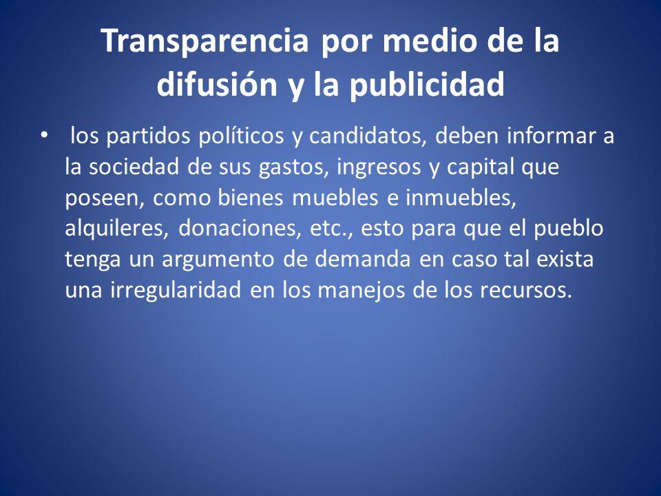 Transparencia por medio de la difusión y la publicidad