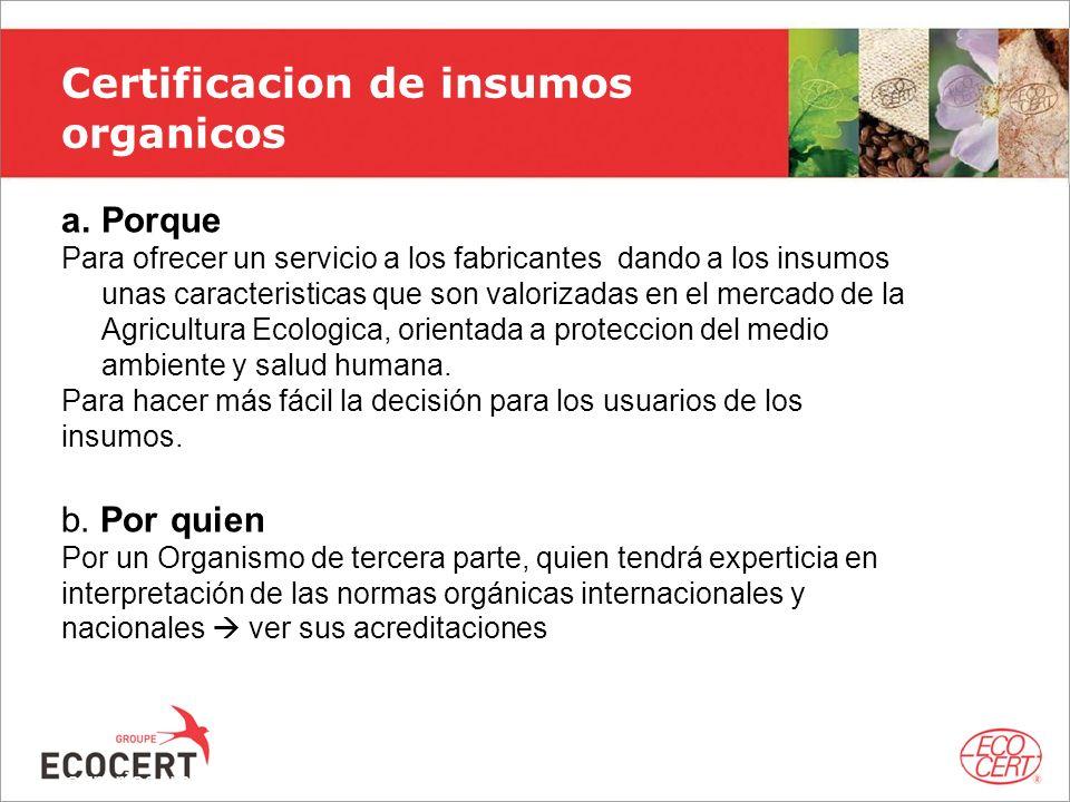 Certificacion de insumos organicos