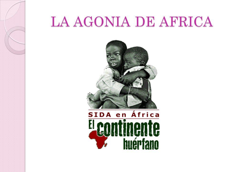 LA AGONIA DE AFRICA
