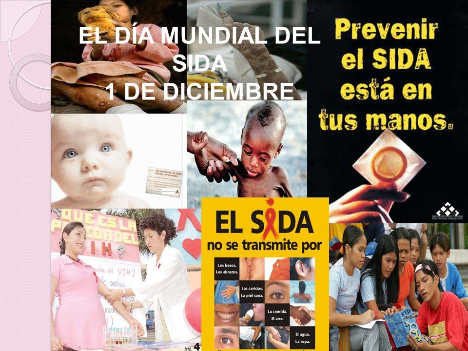 EL DÍA MUNDIAL DEL SIDA 1 DE DICIEMBRE