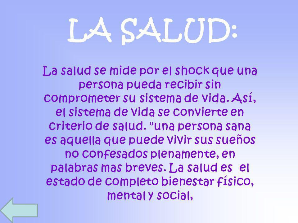 LA SALUD: