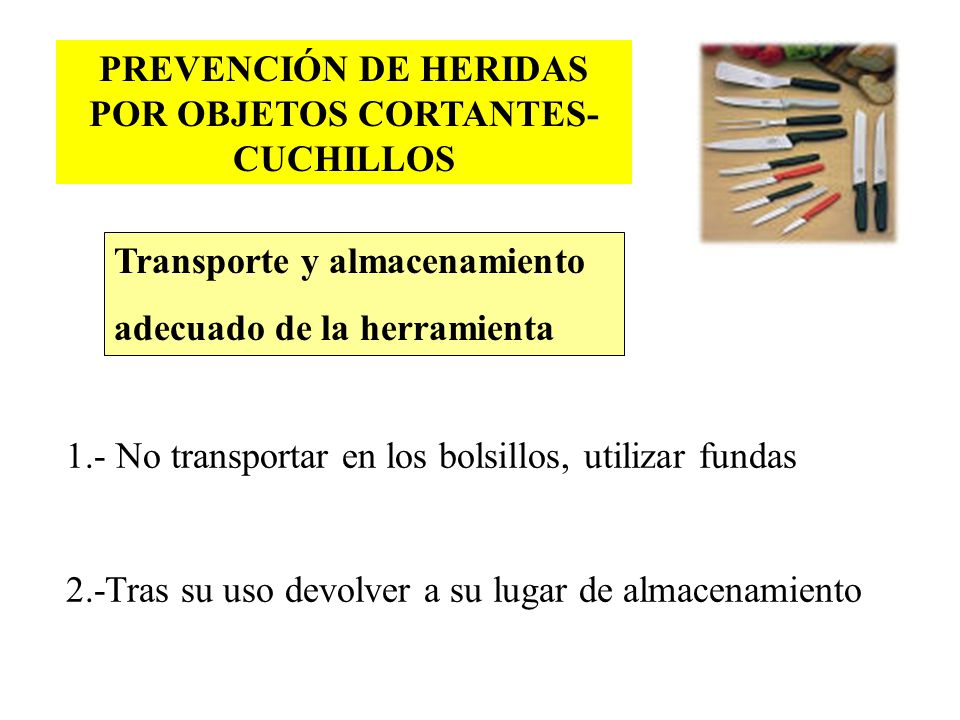 PREVENCIÓN DE HERIDAS POR OBJETOS CORTANTES-CUCHILLOS