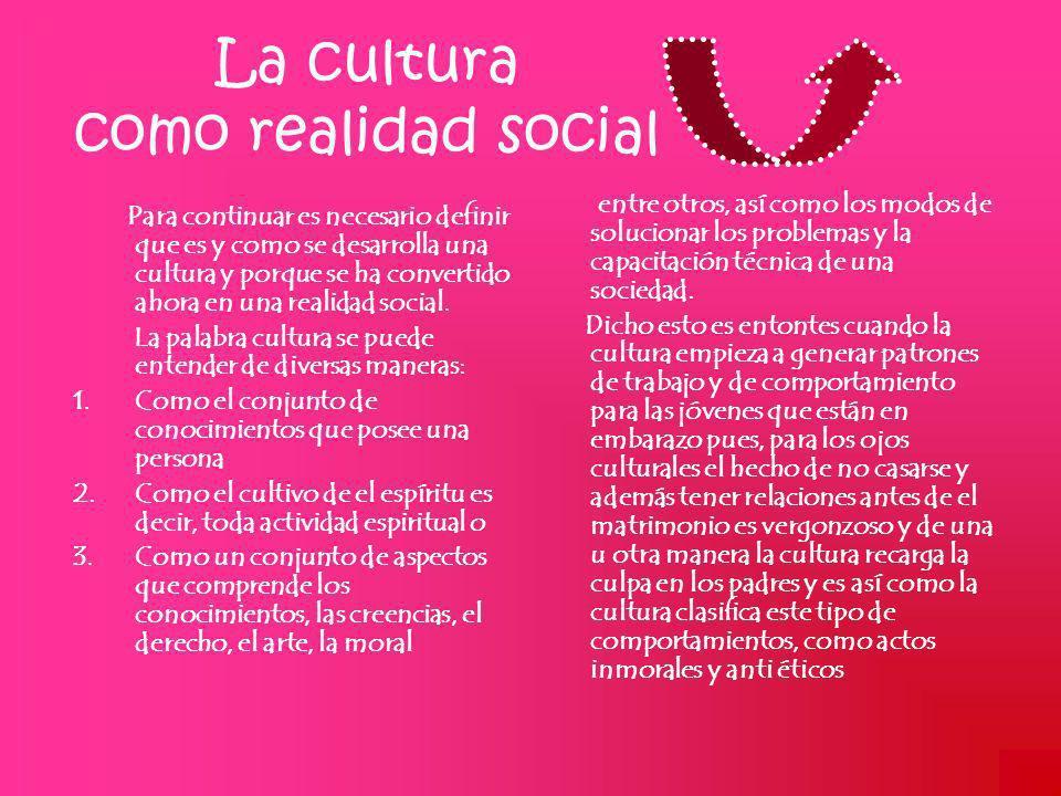 La cultura como realidad social