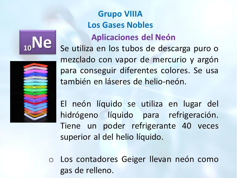 Grupo viiia los gases nobles ppt video online descargar 10ne grupo viiia los gases nobles aplicaciones del nen urtaz Choice Image