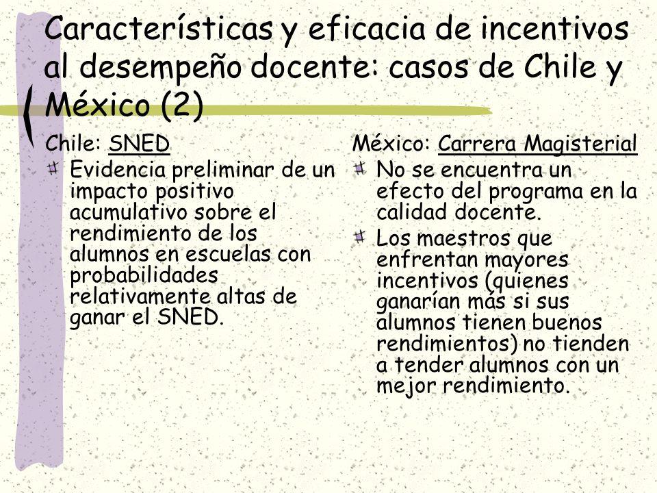 Características y eficacia de incentivos al desempeño docente: casos de Chile y México (2)