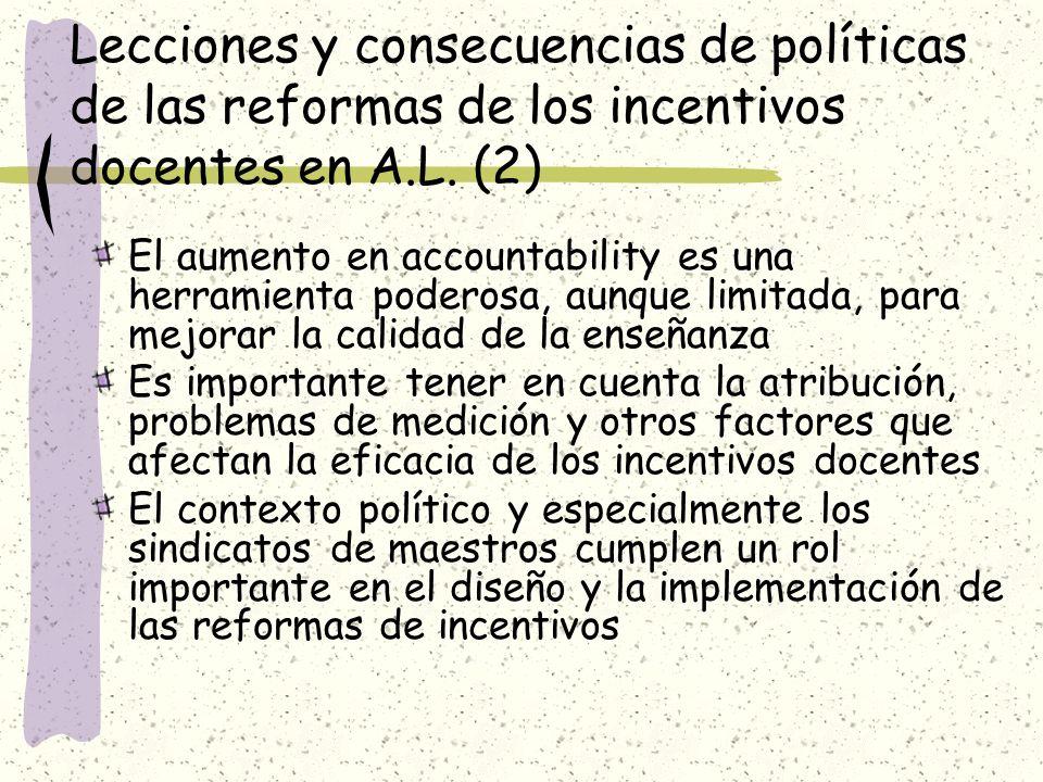 Lecciones y consecuencias de políticas de las reformas de los incentivos docentes en A.L. (2)