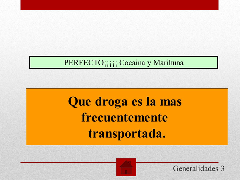 PERFECTO¡¡¡¡¡ Cocaina y Marihuna