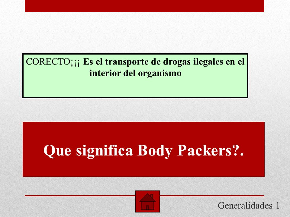 Que significa Body Packers .