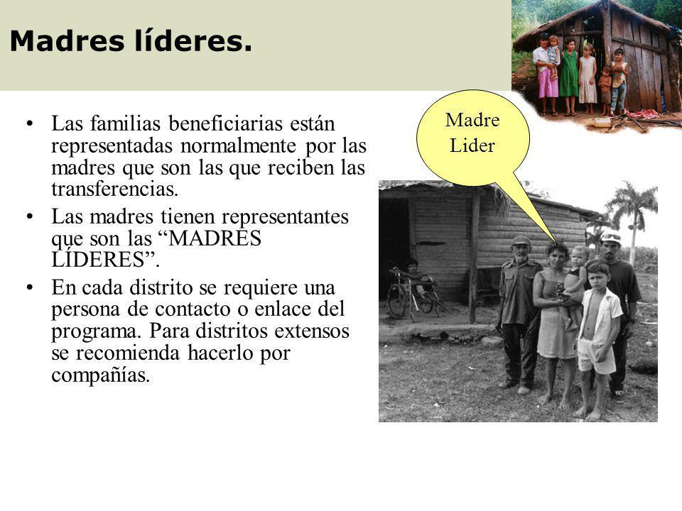 Madres líderes. Madre Lider. Las familias beneficiarias están representadas normalmente por las madres que son las que reciben las transferencias.
