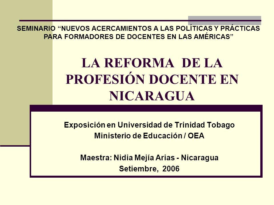 LA REFORMA DE LA PROFESIÓN DOCENTE EN NICARAGUA