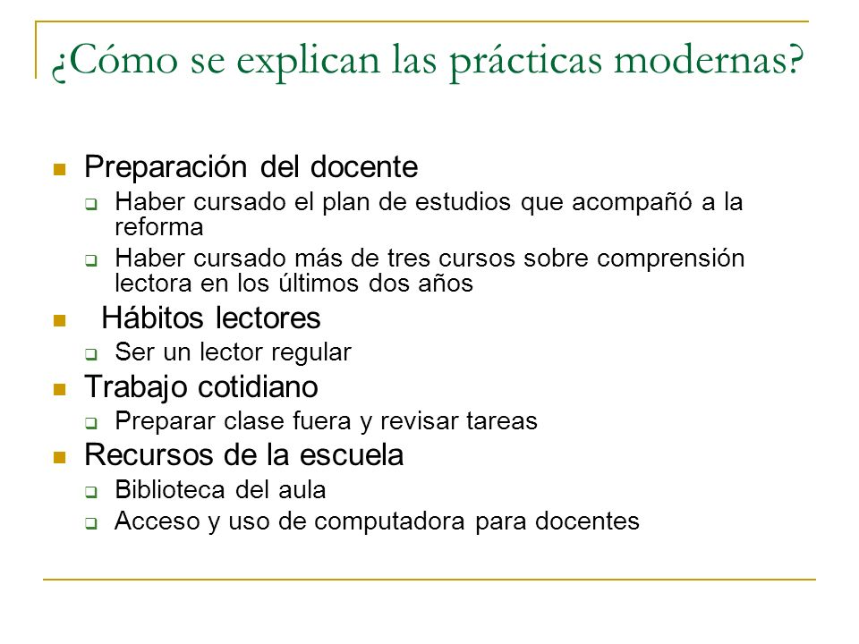 ¿Cómo se explican las prácticas modernas