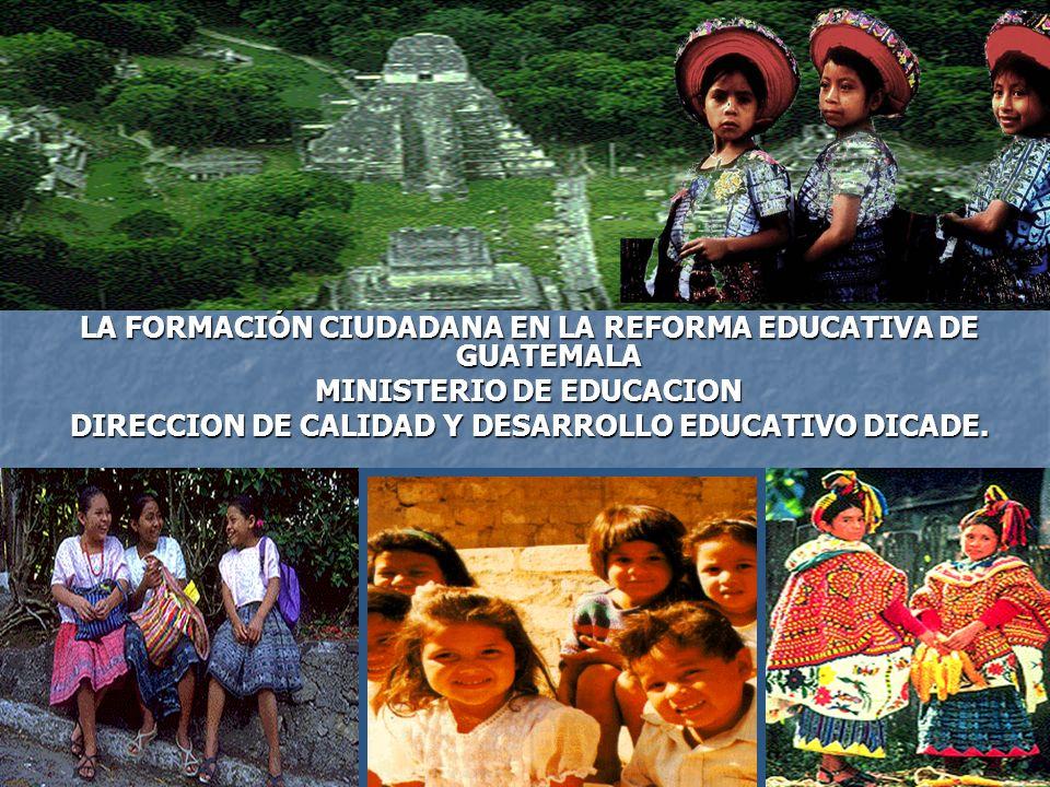 LA FORMACIÓN CIUDADANA EN LA REFORMA EDUCATIVA DE GUATEMALA