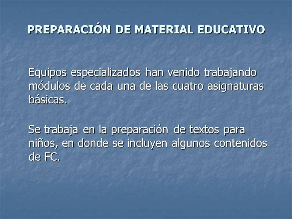 PREPARACIÓN DE MATERIAL EDUCATIVO
