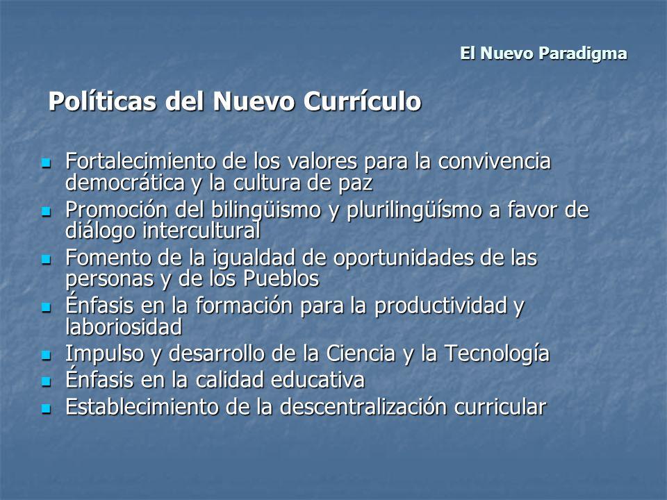 Políticas del Nuevo Currículo