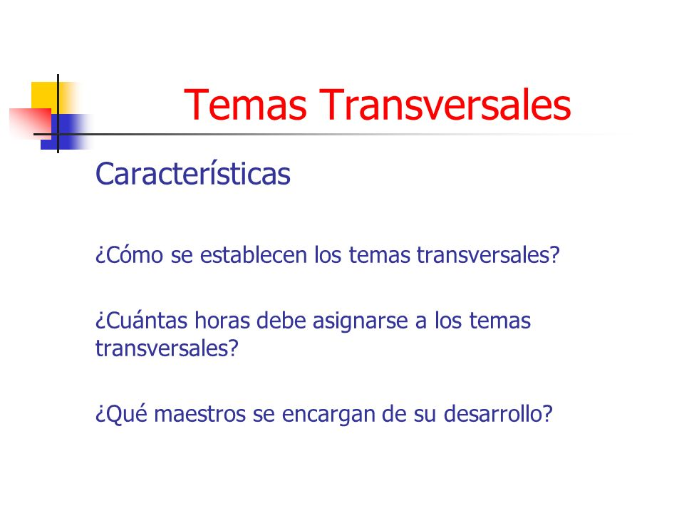 Temas Transversales Características