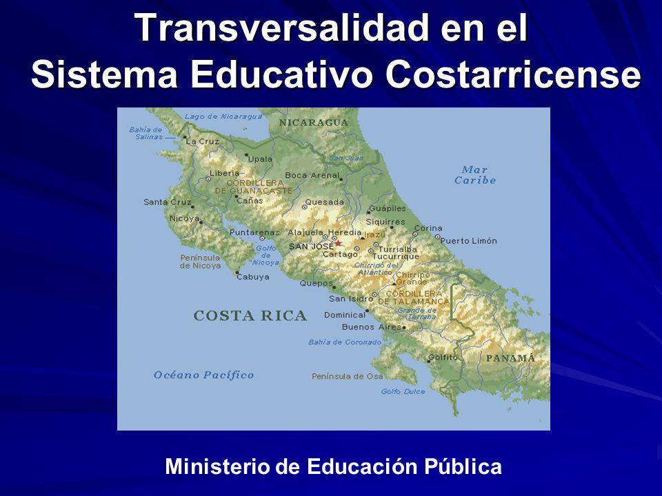 Transversalidad en el Sistema Educativo Costarricense