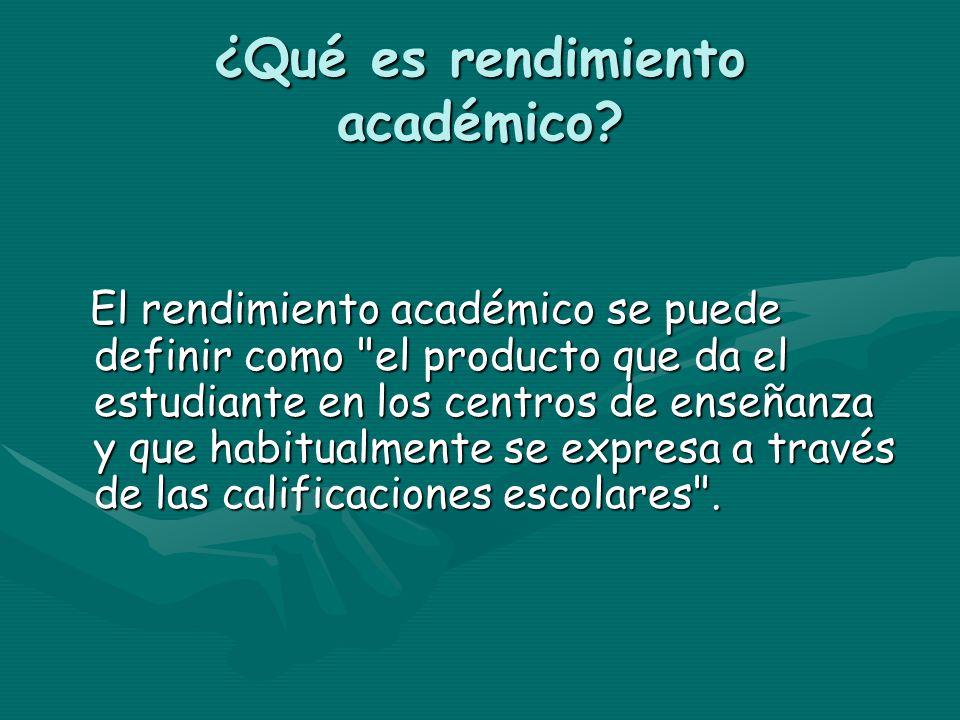 ¿Qué es rendimiento académico