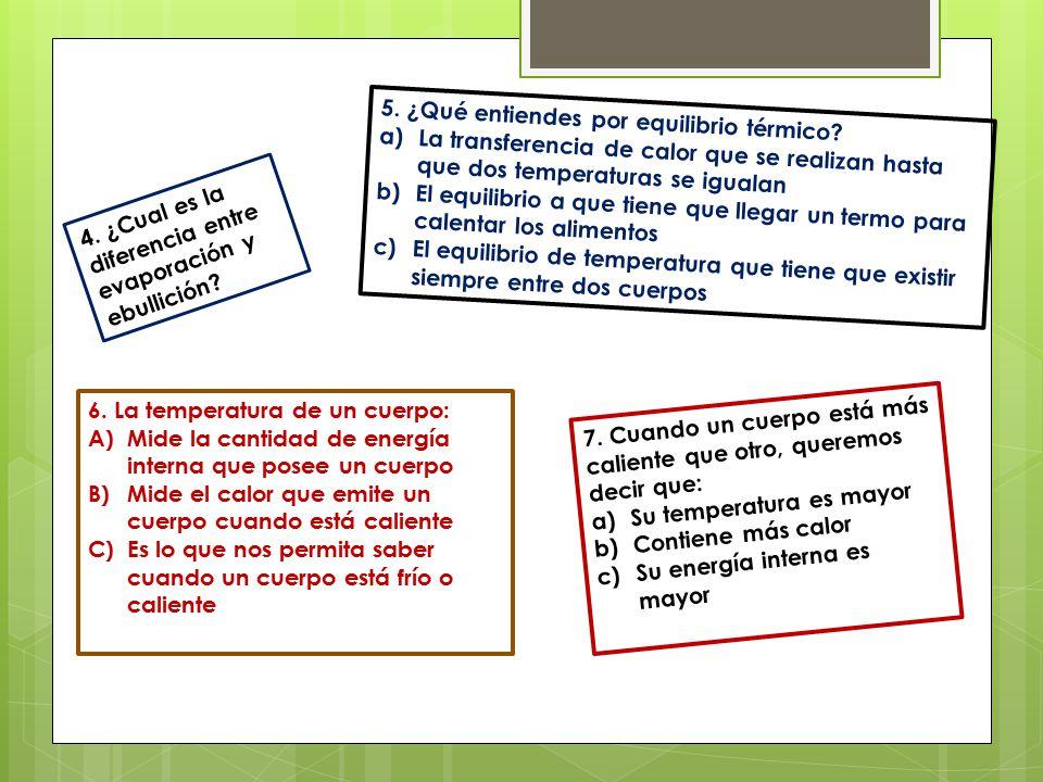 5. ¿Qué entiendes por equilibrio térmico