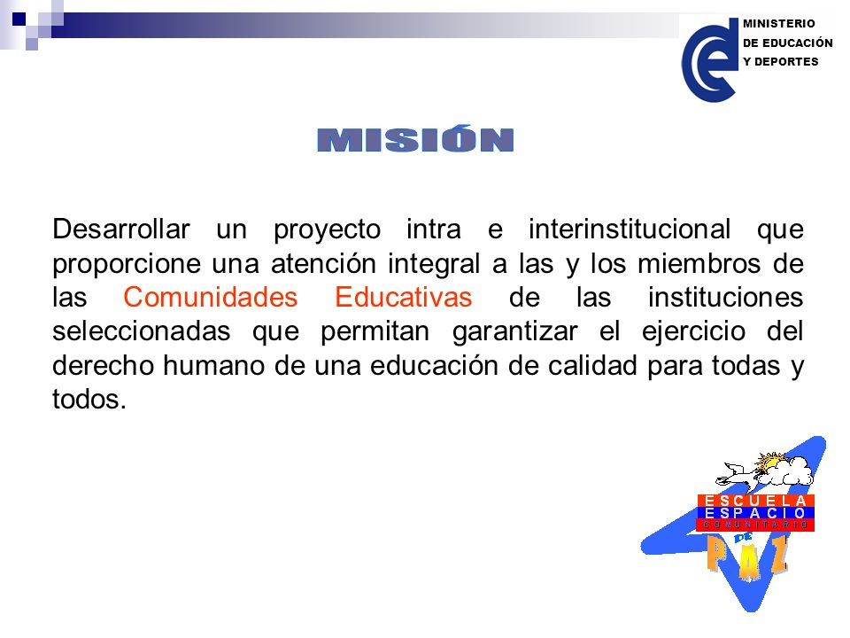 MINISTERIO DE EDUCACIÓN. Y DEPORTES. MISIÓN.
