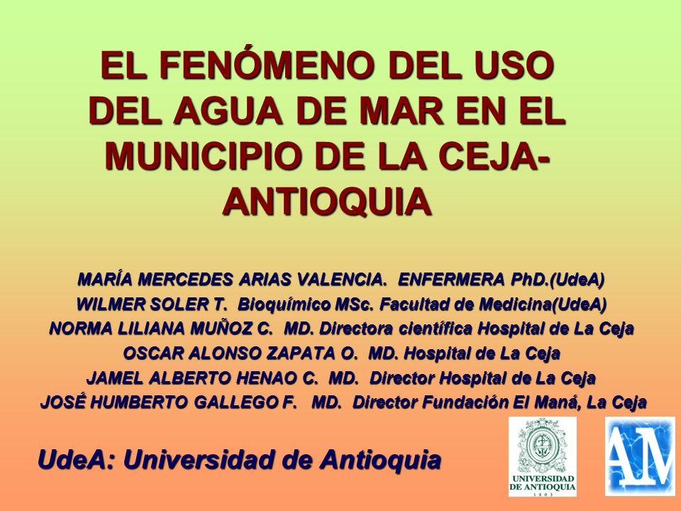 EL FENÓMENO DEL USO DEL AGUA DE MAR EN EL MUNICIPIO DE LA CEJA-ANTIOQUIA