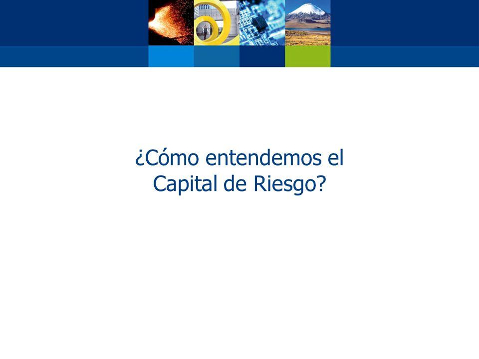 ¿Cómo entendemos el Capital de Riesgo