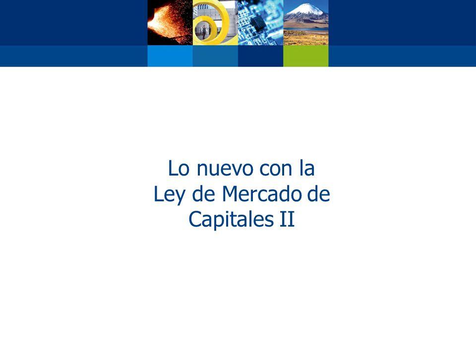 Lo nuevo con la Ley de Mercado de Capitales II