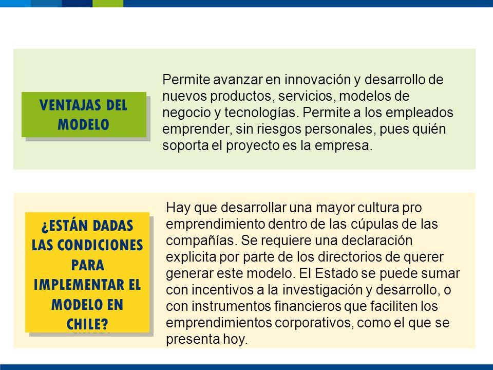 ¿ESTÁN DADAS LAS CONDICIONES PARA IMPLEMENTAR EL MODELO EN CHILE