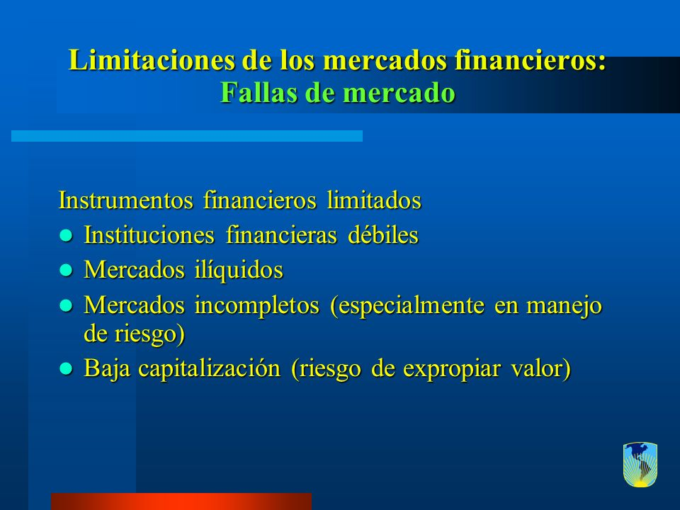 Limitaciones de los mercados financieros: Fallas de mercado
