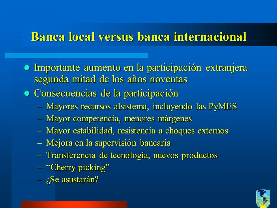 Banca local versus banca internacional