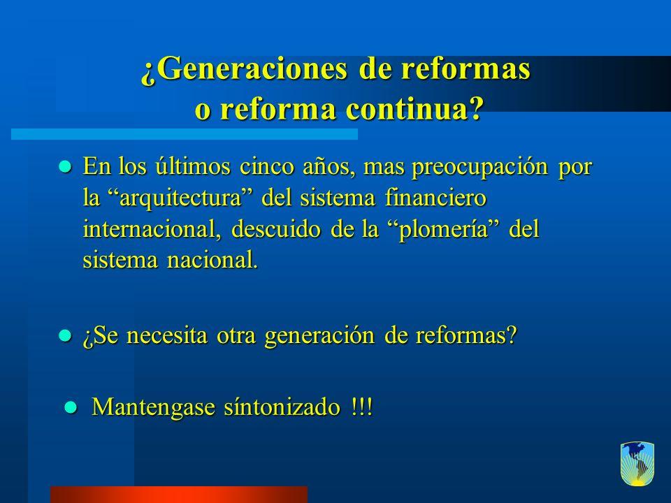 ¿Generaciones de reformas o reforma continua