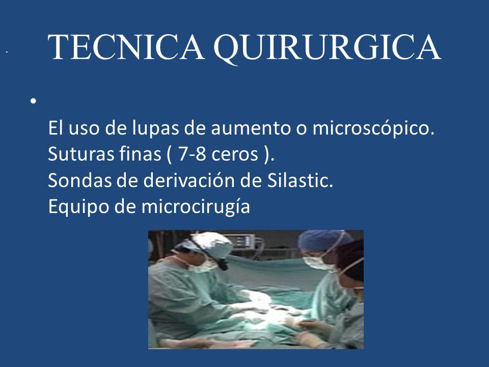 .TECNICA QUIRURGICA.