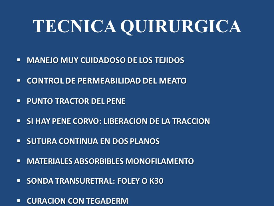 TECNICA QUIRURGICA CONTROL DE PERMEABILIDAD DEL MEATO